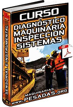 Curso de Diagnóstico de Maquinaria – Inspecciones Sensoriales e Instrumentales