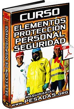 Curso: Elementos de Protección Personal - Seguridad, Selección y Utilización
