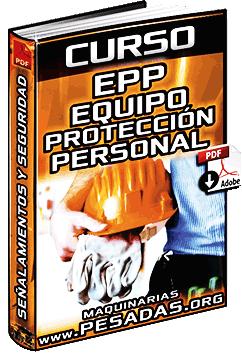 Curso de EPP Equipos de Protección Personal - Riesgos y Señalamiento