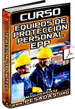 Curso de Equipos de Protección Personal EPP – Seguridad e Higiene Industrial