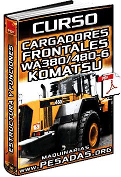 Curso de Estructura de Cargadores WA380/WA430/WA470/WA480-6 Komatsu