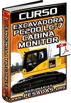 Curso: Cabina y Monitor de la Excavadora PC200 LC7 Komatsu - Estructura y Función