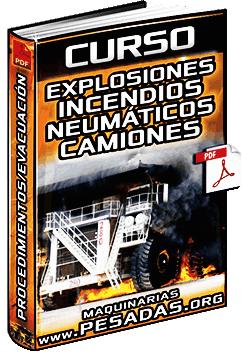 Explosiones e Incendios en Neumáticos de Camiones - Procedimientos y Evacuación