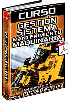 Curso de Sistema de Mantenimiento de Maquinaria Pesada - Gestión y Control