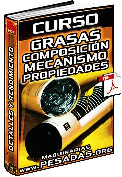 Curso de Grasas - Uso, Composición, Mecanismo, Propiedades y Características