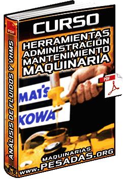 Curso de Herramientas de Administración de Mantenimiento de Maquinaria Komatsu