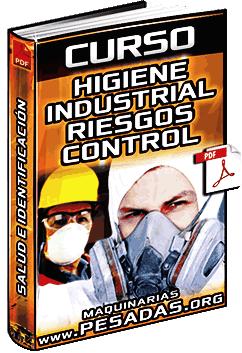 Curso de Higiene Industrial - Salud Ocupacional, Riesgos e Identificación