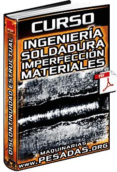 Curso de Imperfecciones en Materiales y Discontinuidad - Ingeniería en Soldadura