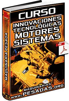 Curso de Innovaciones Tecnológicas en Motores y Sistemas de Maquinaria Pesada