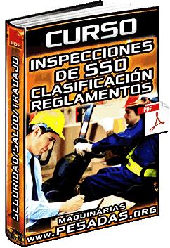 Curso: Inspecciones de SSO – Clasificación, Seguridad, Salud, Trabajo y Reglamentos