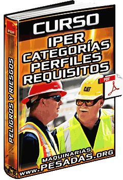 Curso de IPER Identificación de Peligros y Riesgos - Categorías, Perfiles y Requisitos