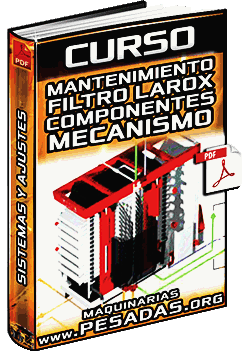 Curso de Mantenimiento del Filtro Larox - Componentes, Mecanismo y Sistemas