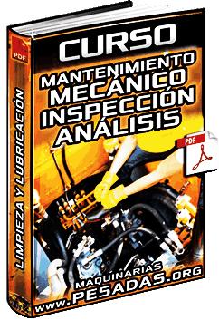 Curso: Mantenimiento Mecánico - Limpieza, Lubricación, Inspección, Análisis de Fallas