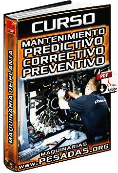 Curso de Mantenimientos Predictivo, Correctivo, Preventivo y de Precisión