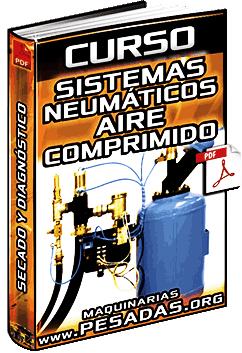 Curso de Sistemas Neumáticos - Aire Comprimido, Secado, Averías y Solución