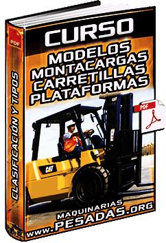 Curso: Modelos y Tipos de Montacargas, Carretillas, Elevadoras y Plataformas