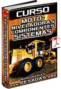Curso: Motoniveladoras - Componentes, Sistemas, Estructura y Aplicaciones
