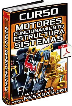 Curso de Motores de Combustión Interna - Funcionamiento, Estructura y Sistemas