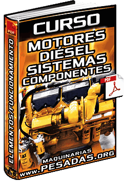 Curso de Motores Diésel - Componentes, Sistemas, Funcionamiento e Inspección