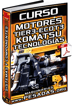 Curso de Motores ECOT-3 Komatsu – Tecnologías, Sistemas y Componentes