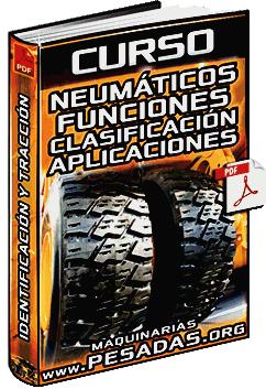 Curso de Neumáticos de Maquinaria – Funciones, Clasificación y Aplicaciones
