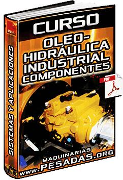 Curso de OleoHidráulica Industrial - Principios, Simbología y Componentes