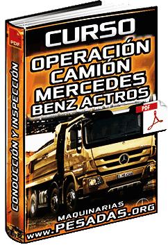 Curso de Operación del Camión Mercedes Benz Actros - Conducción e Inspección