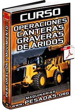 Curso: Operaciones en Canteras y Áridos - Perforación, Voladura y Sistemas