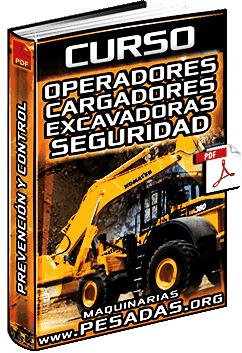 Curso de Operadores de Cargadores y Excavadoras – Seguridad y Sistemas