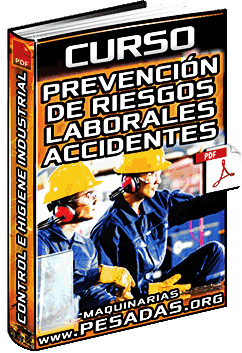 Curso: Prevención de Riesgos Laborales y Accidentes - Control e Higiene Industrial