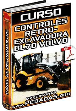 Curso de Retroexcavadora BL70 Volvo – Panel de Instrumentos y Controles