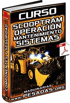 Curso de Operación y Mantenimiento del Scooptram - Componentes y Sistemas
