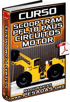 Curso de Scooptram PFL18 Paus – Circuitos Hidráulicos, Eléctricos, Motor y Sistemas