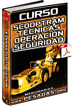 Curso de Scooptrams (Equipos LHD) - Seguridad y Técnicas de Operación