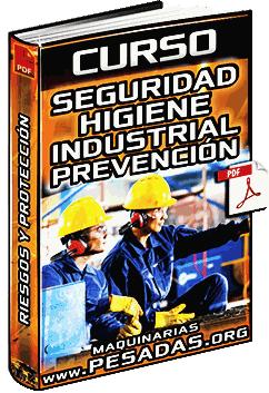 Curso de Seguridad e Higiene Industrial - Prevención y Protección Personal