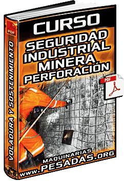 Curso de Seguridad Minera - Perforación, Voladura y Sostenimiento