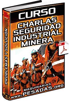 Curso de Charlas de Seguridad Industrial y Minera - Prevención de Accidentes