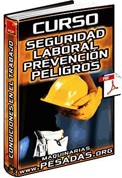 Curso de Seguridad Laboral - Prevención de Peligros y Medidas de Emergencia
