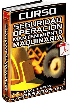 Curso de Seguridad en Operación y Mantenimiento de Maquinarias Pesadas