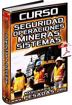 Curso: Seguridad en Operaciones Mineras - Fallas en Sistemas, Peligros y Riesgos