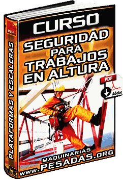 Curso de Seguridad para Trabajos en Altura - Plataformas y Escaleras