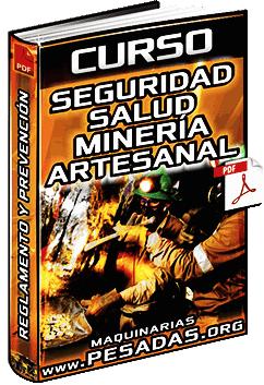 Curso de Seguridad y Reglamento en Minería Artesanal - Riesgos y Prevención