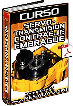 Curso de Servotransmisión de Contraeje y Embrague - Componentes y Composición