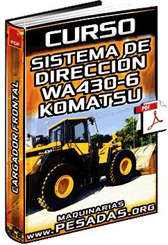 Curso: Sistema de Dirección del Cargador Frontal WA430-6 Komatsu – Componentes