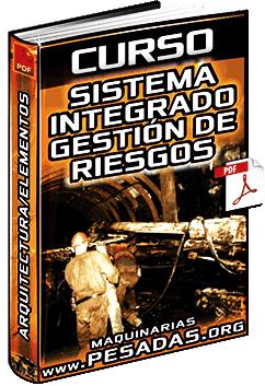 Curso de Sistema Integrado de Gestión de Riesgos SIGER – Arquitectura y Elementos