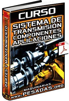 Curso de Sistema de Transmisión - Partes, Funcionamiento y Mantenimiento