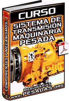 Curso de Sistema de Transmisión – Tren de Fuerza, Embrague, Convertidor y Divisor