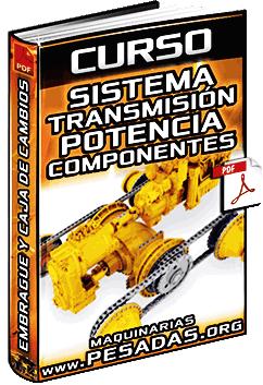Curso de Sistemas de Transmisión de Potencia – Componentes y Funcionamiento