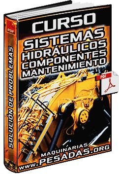 Curso: Sistemas Hidráulicos de Maquinaria Pesada - Componentes y Mantenimiento