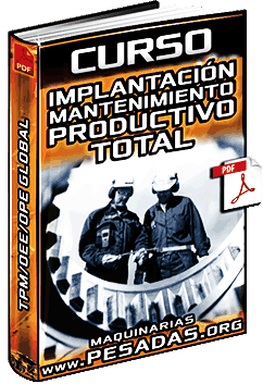 Curso de Implantación del Mantenimiento Productivo Total TPM, OEE y OPE Global